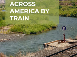 10 Things I Wish I Knew Before Traveling Across America by Train